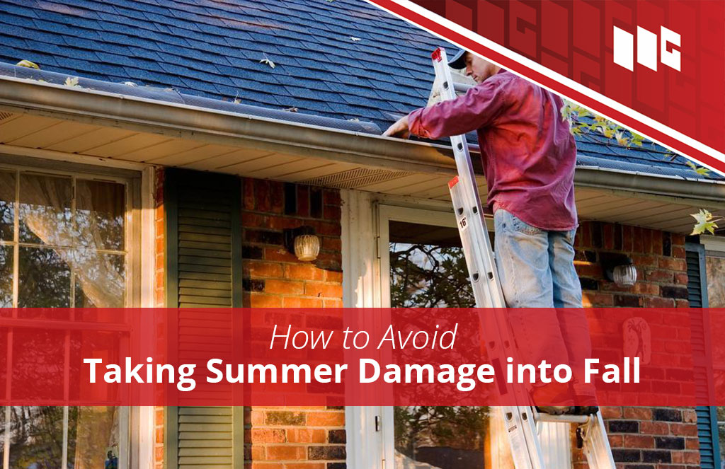 How to Avoid Taking Summer Damage Into Fall